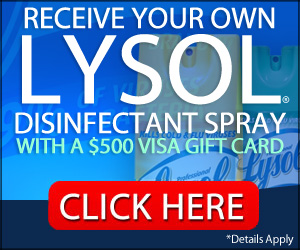 Free* Lysol Disinfectant Spray!